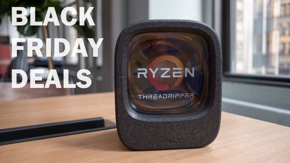 Best AMD Ryzen Threadripper Black Friday & Cyber Monday Deals 2019
