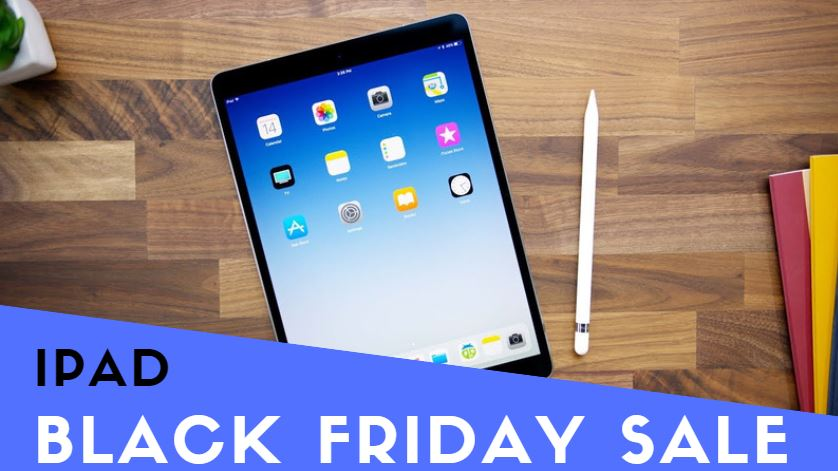 iPAD Black Friday and Cyber Monday sales & Deals