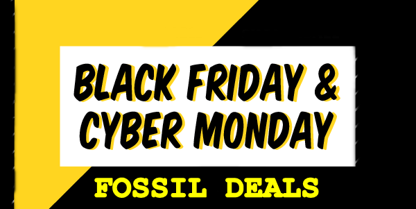 fossil black friday cyber monday deals