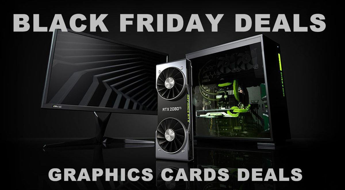 graphics cards black friday cyber monday deals