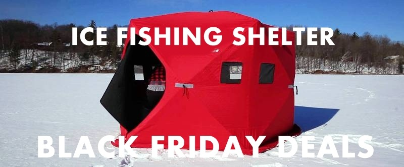 10 Best Ice Fishing Shelter Black Friday & Cyber Monday Deals | 2019 1