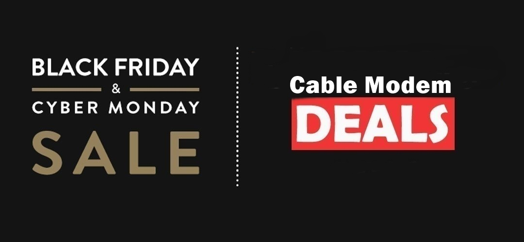 Cable Modem Black Friday 2020 and Cyber Monday Deals