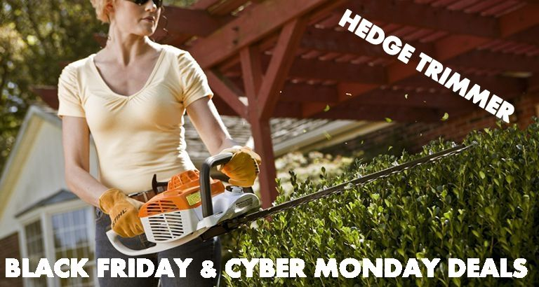 Best Hedge Trimmer Black Friday 2020 and Cyber Monday Deals