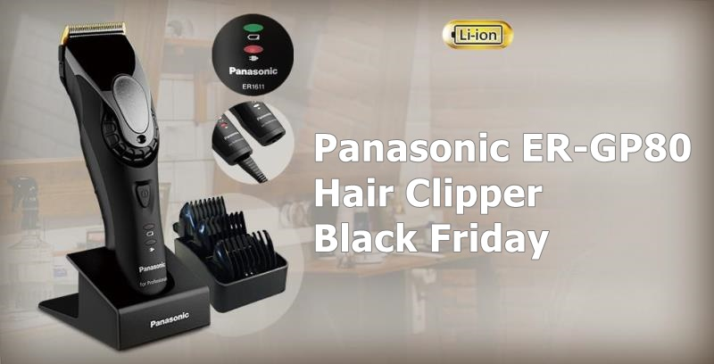 Best Panasonic ER-GP80 Hair Clipper Black Friday and Cyber Monday Deals 2019