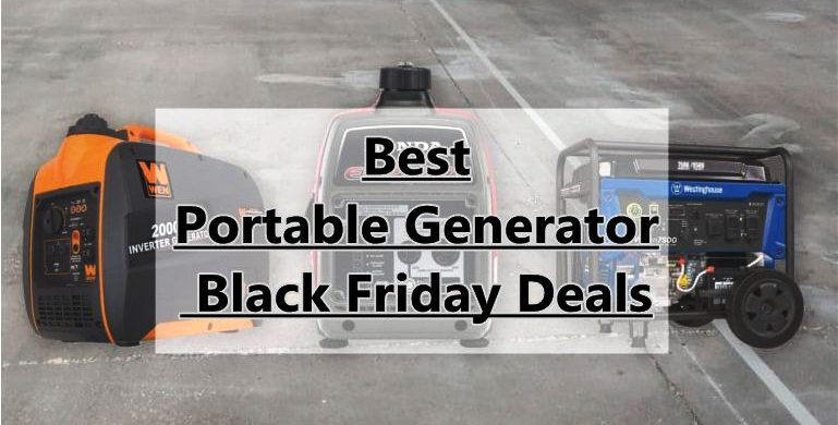 Portable Generator Black Friday,Portable Generator Cyber monday,Portable Generator Black Friday Deals