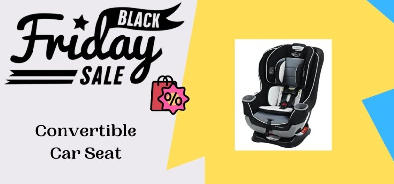Convertible Car Seat Black Friday Deals, Convertible Car Seat Black Friday, Convertible Car Seat Black Friday Sale