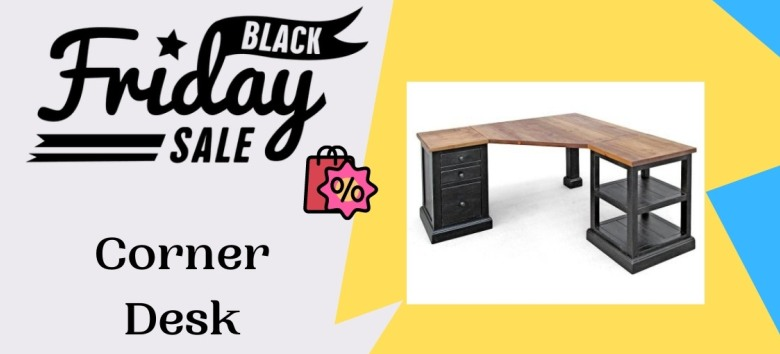 Corner Desk Black Friday Deals, Corner Desk Black Friday, Corner Desk Black Friday Sales, Corner Desk Black Friday Sale