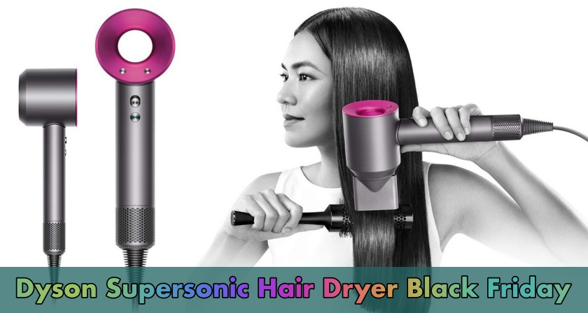 Dyson Supersonic Hair Dryer Black Friday 2020 Deals