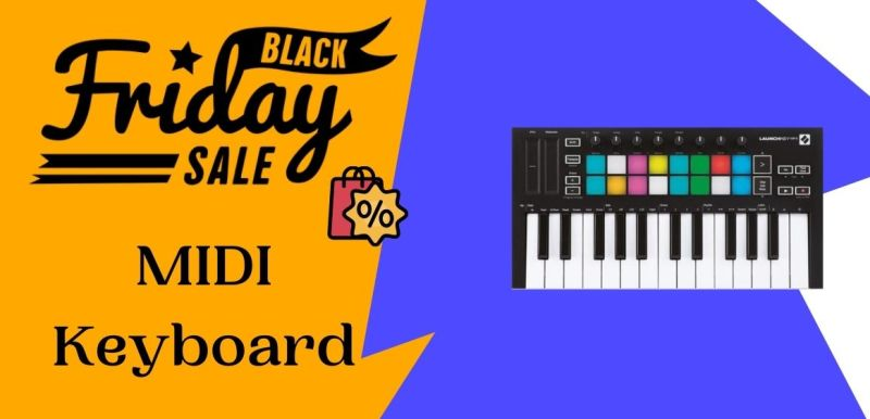 MIDI Keyboard Black Friday Deals, MIDI Keyboard Black Friday Sale, MIDI Keyboard Black Friday, Black Friday MIDI Keyboard Deals