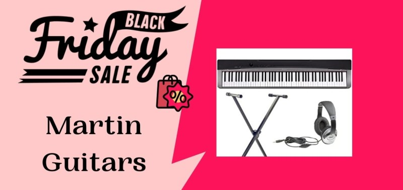 Martin Guitars Black Friday Deals, Martin Guitars Black Friday Sale, Martin Guitars Black Friday, Black Friday Martin Guitars Sale