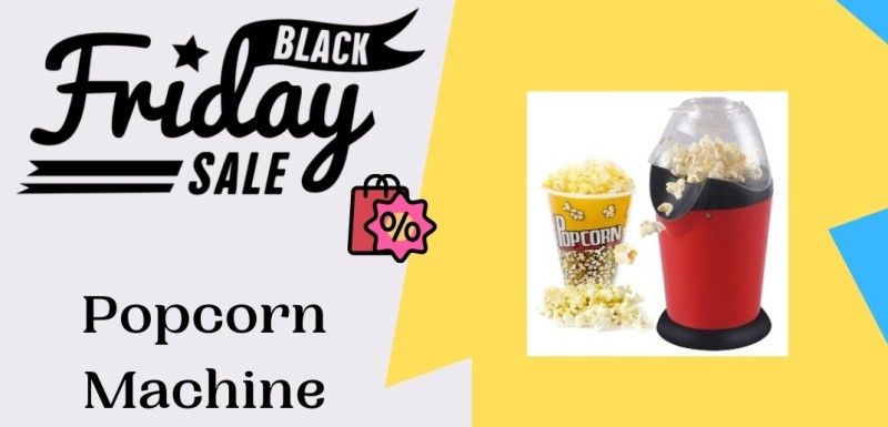 Popcorn Machine Black Friday Deals, black friday popcorn machine, black friday mini hot air popcorn machine, Popcorn Machine Black Friday Sale