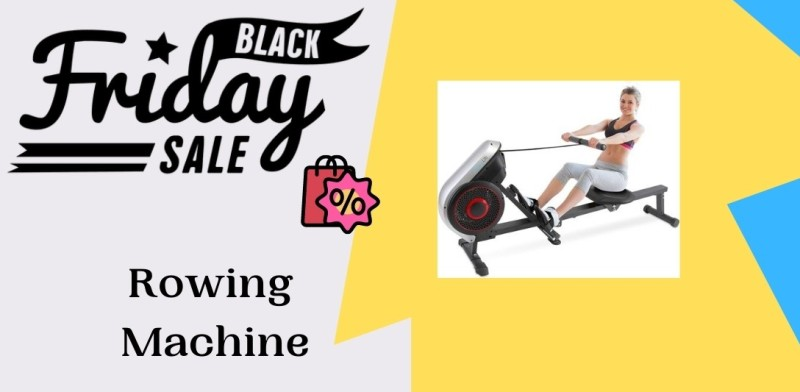 Rowing Machine Black Friday Deals, Rowing Machine Black Friday, Rowing Machine Black Friday Sale, Rowing Machine Black Friday Sales