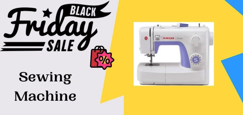Sewing Machine Black Friday Deals, Sewing Machine Black Friday, Sewing Machine Black Friday Sale