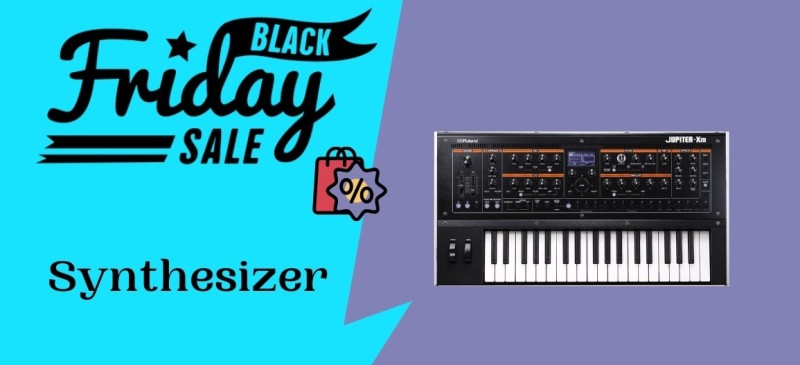 Synthesizer Black Friday Deals, Synthesizer Black Friday, Synthesizer Black Friday Sale