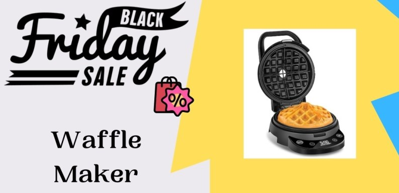 Waffle Maker Black Friday Deals, Waffle Maker Black Friday, Waffle Maker Black Friday Sale, Black Friday Waffle Maker