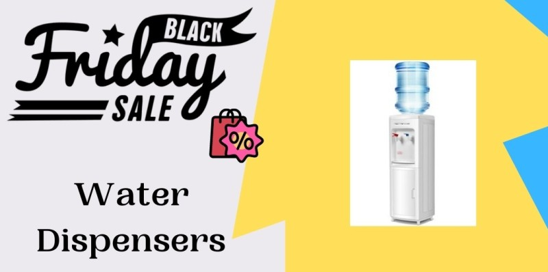 Water Dispensers Black Friday Deals, Water Dispensers Black Friday Sales, Water Dispensers Black Friday, Water Dispensers Black Friday Deal