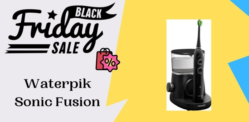 Waterpik Sonic Fusion Black Friday Deals, Waterpik Sonic Fusion Black Friday, Waterpik Sonic Fusion Black Friday Sales, Waterpik Sonic Fusion Black Friday Sale