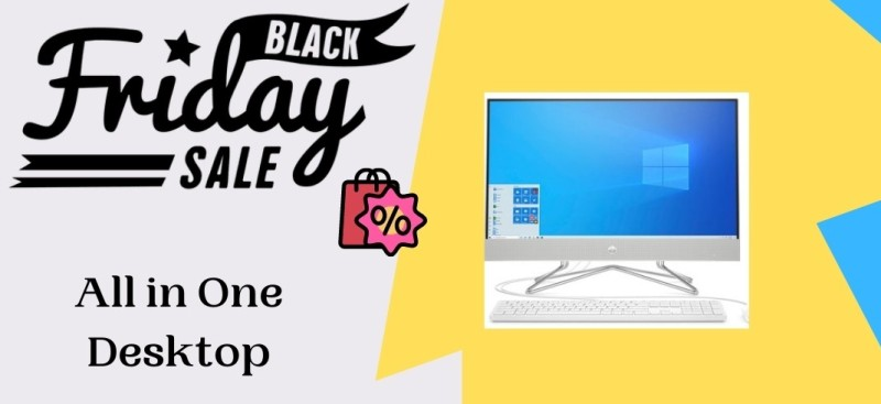 All in One Desktop Black Friday Deals, All in One Desktop Black Friday, All in One Desktop Black Friday Sale