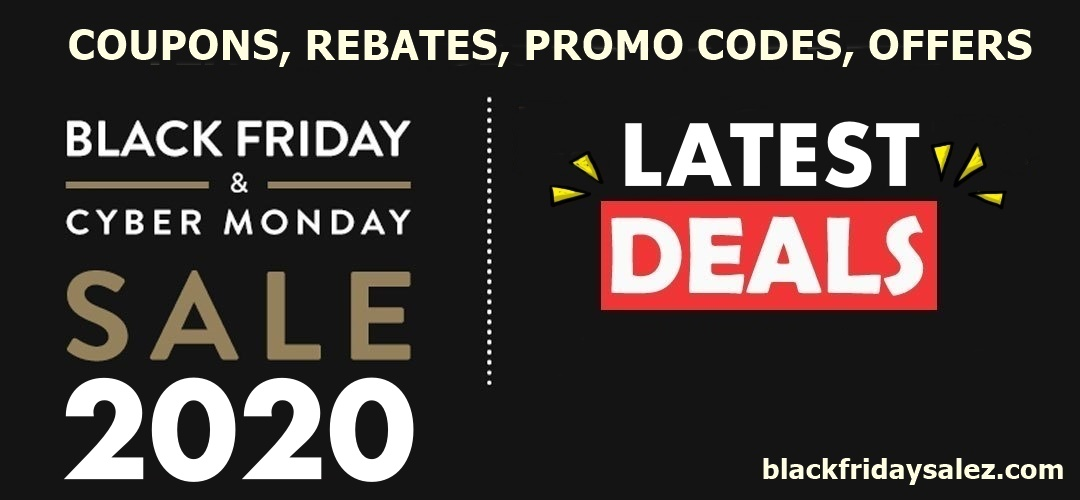 Black Friday 2020 and Cyber Monday Sale Deals