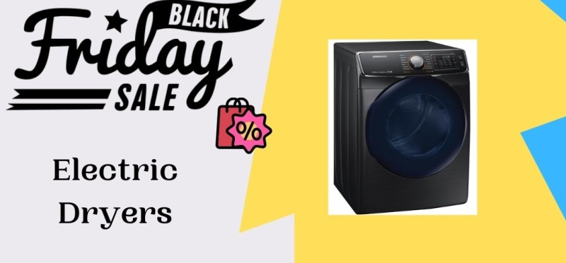 Electric Dryers Black Friday Deals, Electric Dryers Black Friday, Electric Dryers Black Friday Sales, Electric Dryers Black Friday Sale