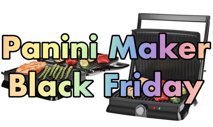 Panini Maker Black Friday, Panini Maker Black Friday Sale, Panini Maker Black Friday Deals
