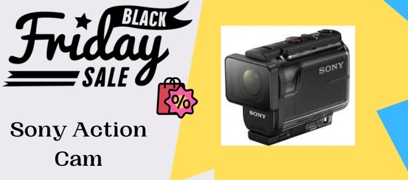 10 Best Sony Action Cam Black Friday Cyber Monday Deals 2020