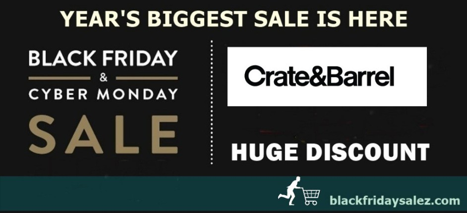 Crate and Barrel Black Friday Deals, Crate and Barrel Black Friday, Crate and Barrel Black Friday Sale, C2B Black Friday, C2B Black Friday Deals