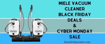 Miele Vacuum Cleaner Black Friday Deals, Miele Vacuum Cleaner Black Friday, Miele Vacuum Cleaner Black Friday Sale