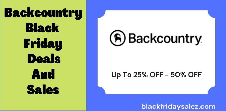 Backcountry Black Friday Deals, Backcountry Black Friday, Backcountry Black Friday Sale, Backcountry Black Friday Sales