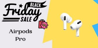7 Best Airpods Pro Black Friday 2021 Deals – Up To 40% OFF