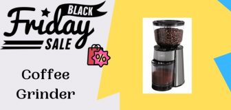 Top 20 Coffee Grinder Black Friday Sale, Deals & Offers 2021