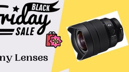 Best Sony Lenses Black Friday Deals 2021 – Up To 50% OFF
